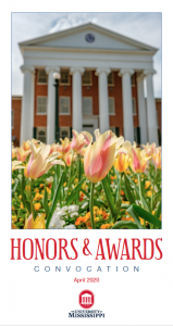 Honors & Awards Convocation April 2020 The University of Mississippi